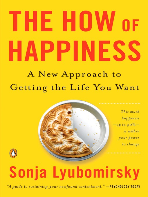 TPL The How of Happiness A New Approach to Getting the Life You Want