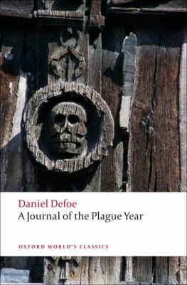 A Journal of the Plague Year  written by a citizen who continued all the while in London.