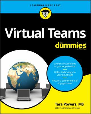 Virtual teams for dummies by Tara Powers