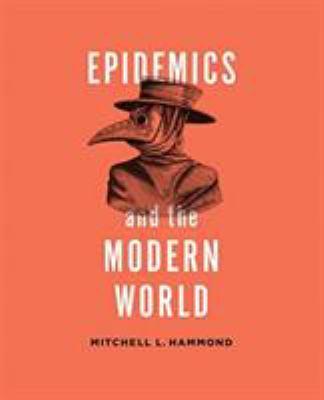 Epidemics & the Natural World by Mitchell L Hammond