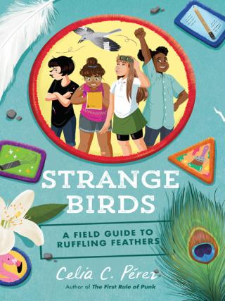Strange Birds a Field Guide to Ruffling Feathers