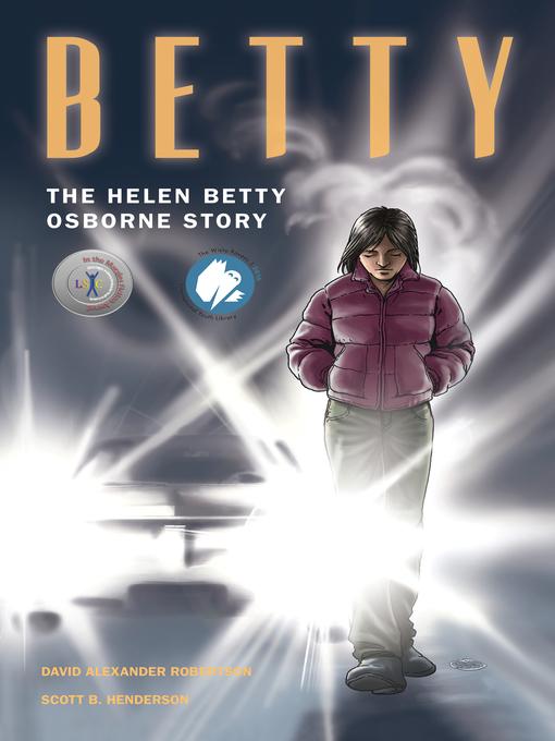 Betty - The Helen Betty Osborne Story by David Robertson
