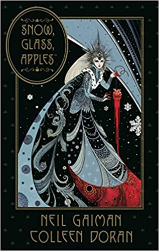 Snow Glass Apples by Neil Gaiman and Colleen Doran