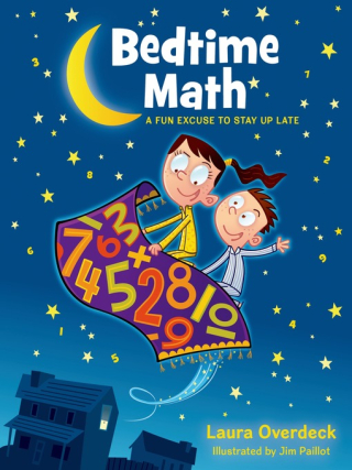 Bedtime Math by Laura Overdeck and Jim Paillot