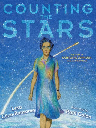 Counting the Stars by Lesa Cline-Ransome and Raúl Colón