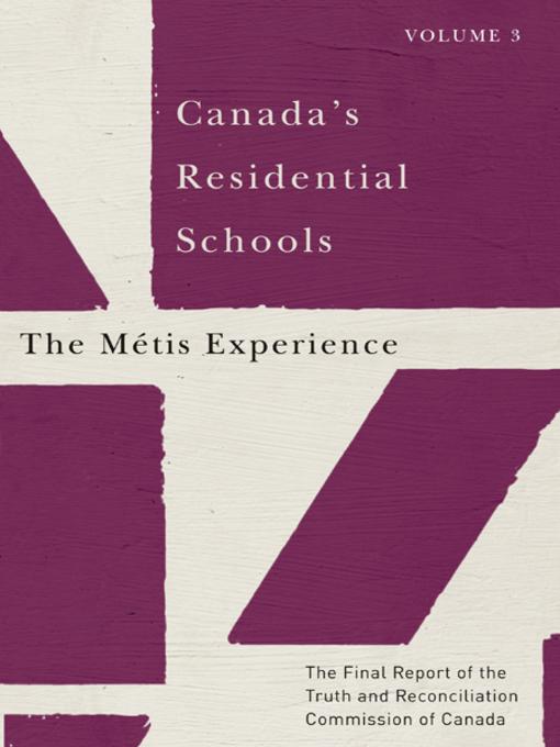 Canada's Residential Schools - The Métis Experience