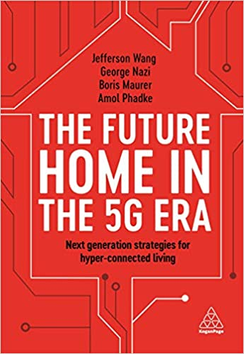 The Future Home of the 5G Era by Jefferson Wang