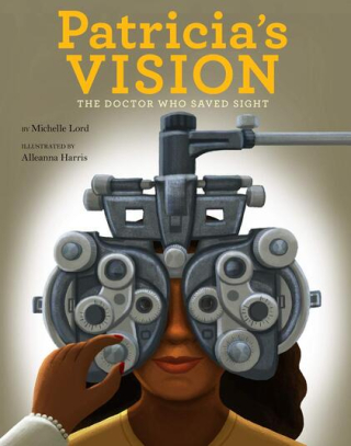 Patricia's Vision by Michelle Lord and Alleanna Harris