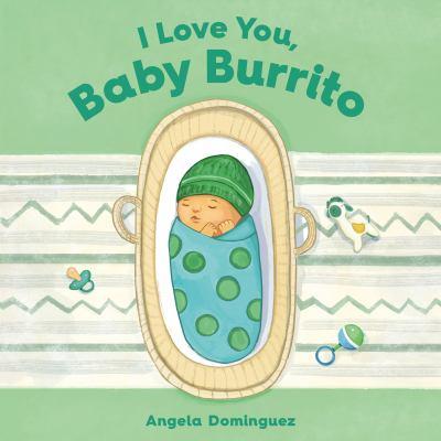 I Love You Baby Burrito