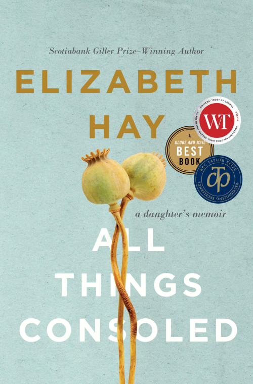 All Things Consoled A Daughter's Memoir