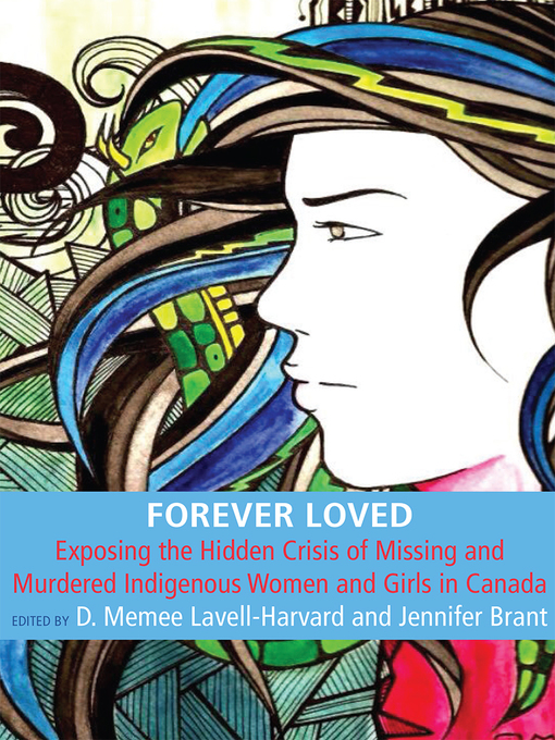 Forever loved  by Jennifer Brant and Dawn Memee Lavell-Harvard