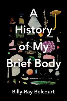 History of my brief body