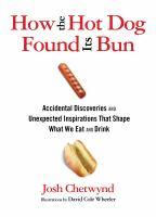 How the hotdog found its bun