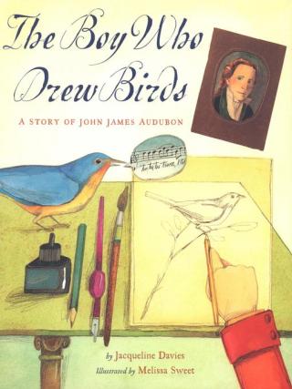 The Boy Who Drew Birds A Story of John James Audobon