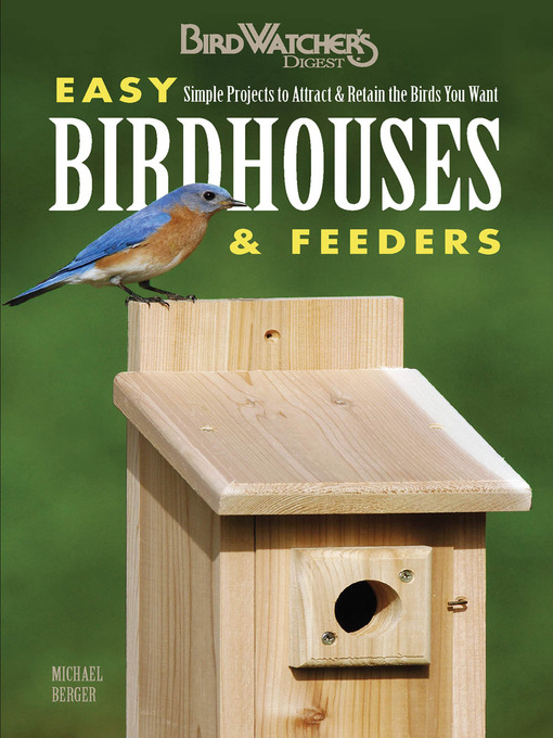 Easy Birdhouses and Feeders