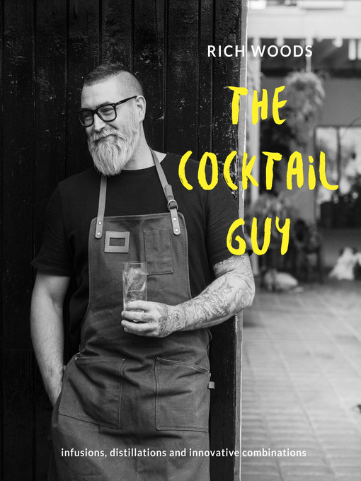 The Cocktail Guy Infusions  Distillations and Innovative Combinations