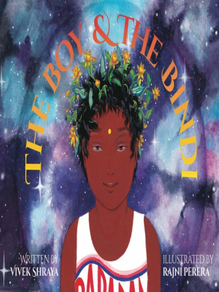 The Boy and the Bindi by Vivek Shraya and Rajni Perera