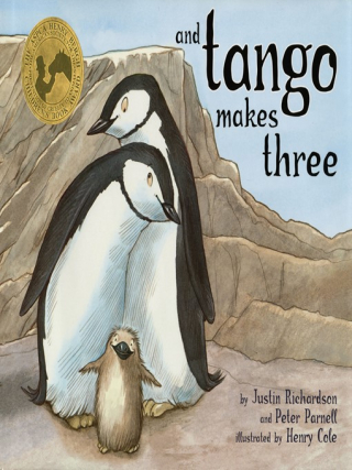 And Tango Makes Three by Justin Richardson  Peter Parnell  Henry Cole