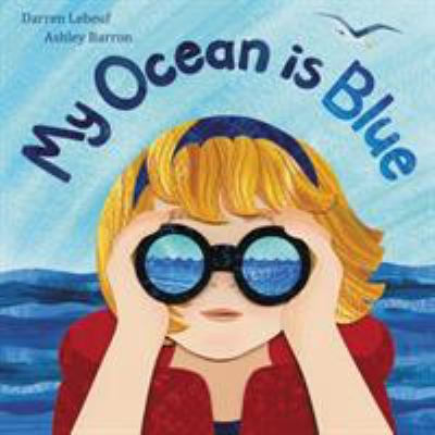 My Ocean is Blue by Darren Lebeuf