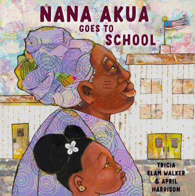 Cover image for Nana Akua goes to School