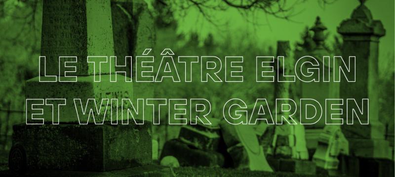 Les théâtres Elgin et Winter Garden