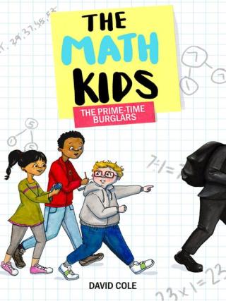 The Math Kids The Prime-Time Burglars by David Cole