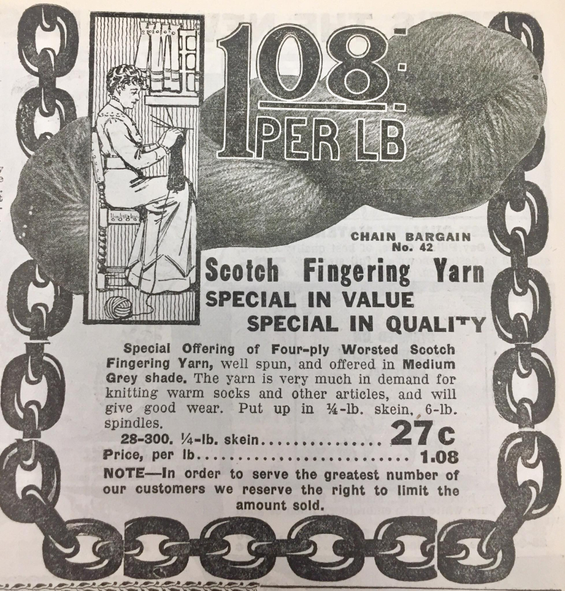 Vintage ad for yarn with illustration of woman knitting at home and the wording 1 0 8 per pund Chain bargain Number 42 Scoth Fingering Yarn Special in Value Special in Quality