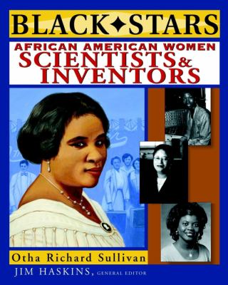 African American Women Scientists and Inventors by Otha Richard Sullivan and James Haskins