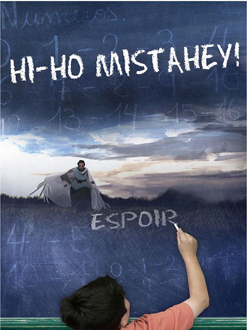 Hi-Ho Mistahey! by Alanis Obomsawin