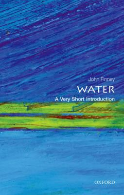 Water a very short introduction