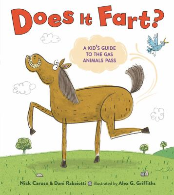 Does It Fart A Kid's Guide to the Gas Animals Pass