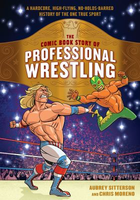The Comic Book Story of Pro Wrestling