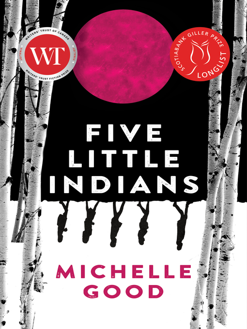 Five Little Indians by Michelle Good