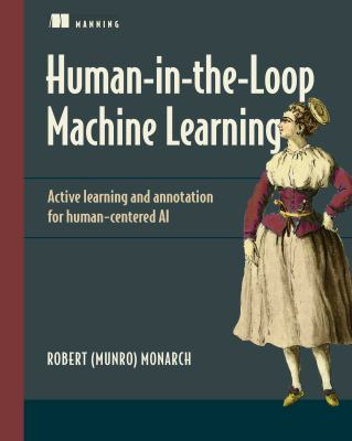 Human in-the-Loop Machine Learning