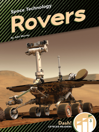 Space Technology - Rovers by Julie Murray