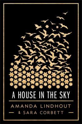 A House in the Sky A Memoir