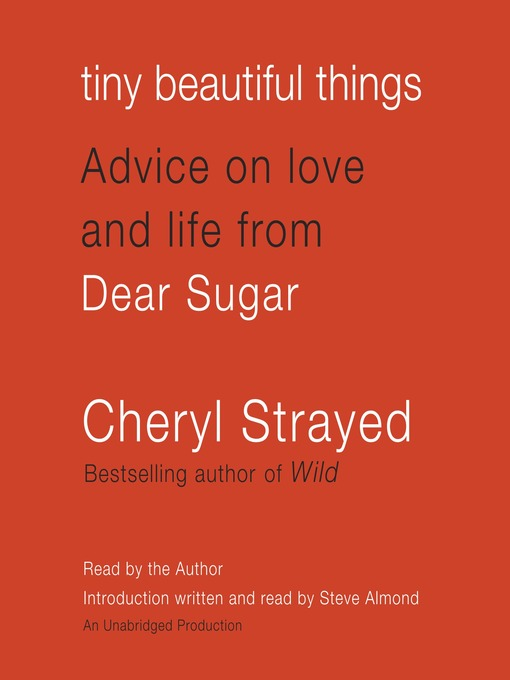 Tiny Beautiful Thing Advice on Love and Life from Dear Sugar