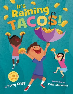 It's Raining Tacos