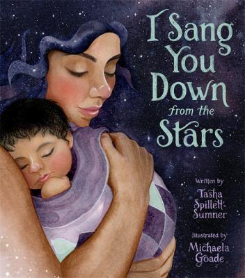 I Sang You Down from the Stars by Tasha Spilliett-Sumner