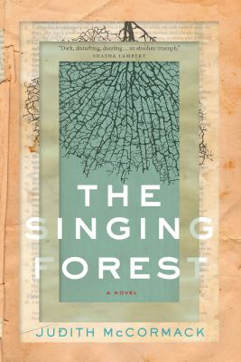 The Singing Forest by Judith McCormack