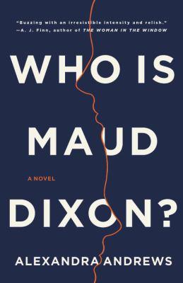 Who is Maud Dixon