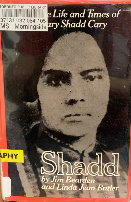 Shadd The Life and Times of Mary Shadd Cary