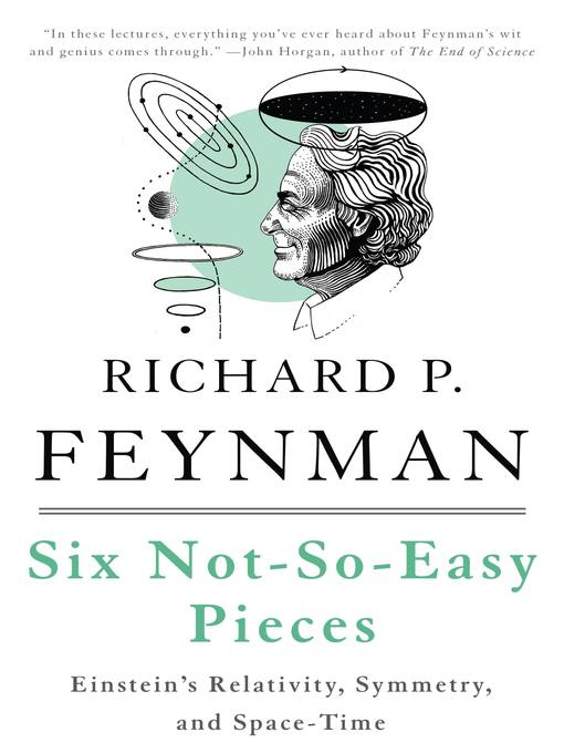 Six not-so-easy pieces Einstein's relativity  symmetry and space-time by Richard Feynman
