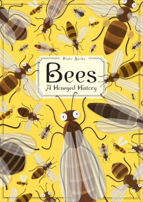 Bees - A Honeyed History