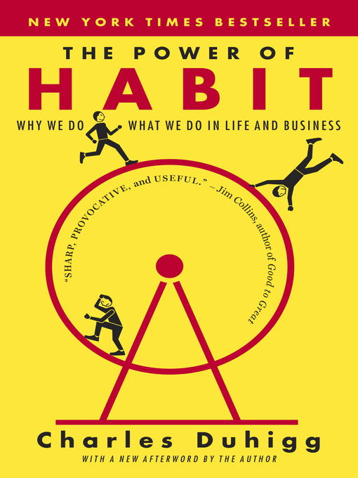 The Power of Habit Why We Do What We do in Life and Business