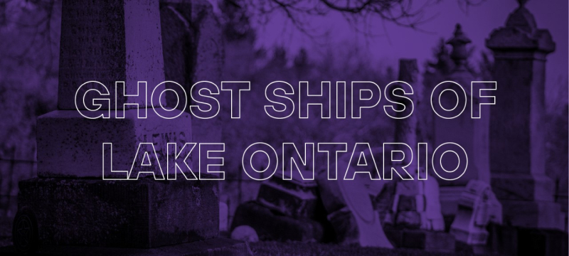 Ghost Ships of Lake Ontario