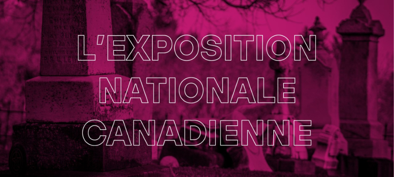 L'Exposition nationale canadienne