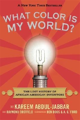 What Colour is My World? by Kareem Abdul-Jabbar, Raymond Obstfeld, Ben Boos and A.G. Ford