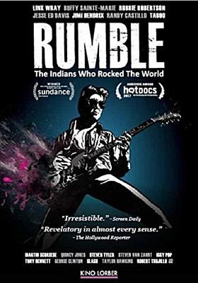 Poster for Rumble: The Indians Who Rocked the World