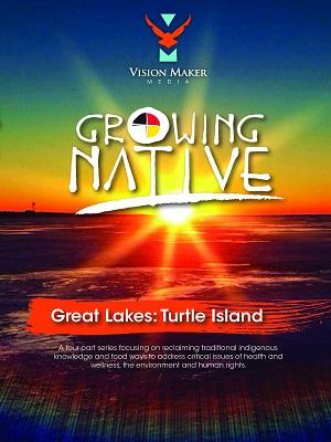 Growing native great lakes turtle island